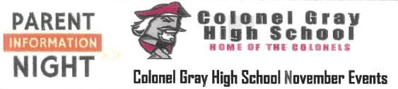 Parent Information Night – Colonel Gray HS